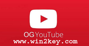 OGYouTube 12.10.60(v3.5) ++Apk For Android {Latest Updated} 2018