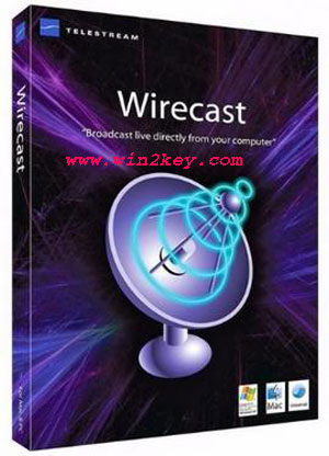Wirecast 7 Keygen & Full Crack Plus Patch Download Free Is Here