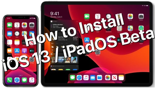 How to install the beta version of iOS 13 or iPadOS